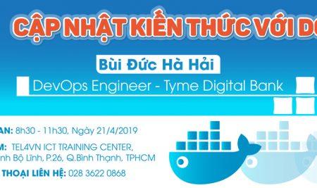 Sự kiện: Cập nhật kiến thức với Docker cùng TEL4VN