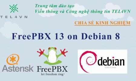 Cài đặt tổng đài FreePBX 13 trên Debian 8