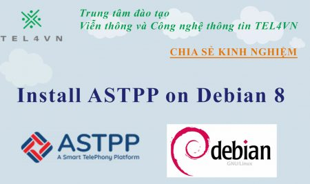 Cài đặt phần mềm tính cước ASTPP trên Debian 8