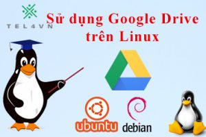 su-dung-gg-drive-tren-linux