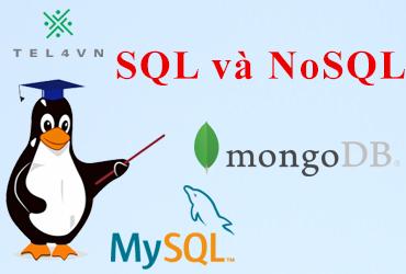 Tìm hiểu sự khác biệt giữa SQL và NoSQL