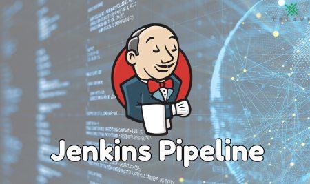 Khái niệm về Jenkins Pipeline cho người mới bắt đầu