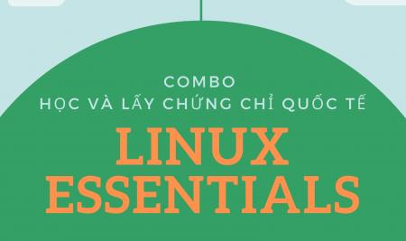 Combo học và lấy chứng chỉ quốc tế Linux LPI chỉ với 2 triệu đồng. Tại sao không?